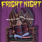Fright Night: Music That Goes Bump In The Night by Various Artists
