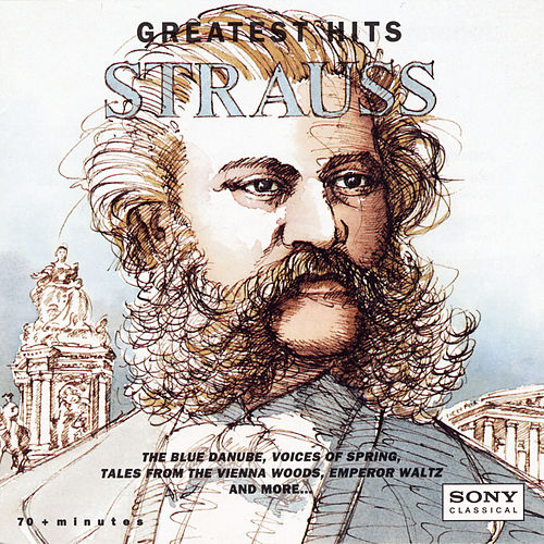 Johann Strauss:  Greatest Hits by Various Artists