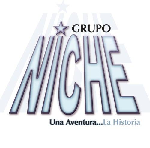 Una Aventura...La Historia by Grupo Niche