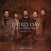 Chronology, Volume Two:  2001-2006 by Third Day