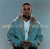How Do I Breathe by Mario