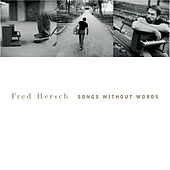 Songs Without Words by Fred Hersch