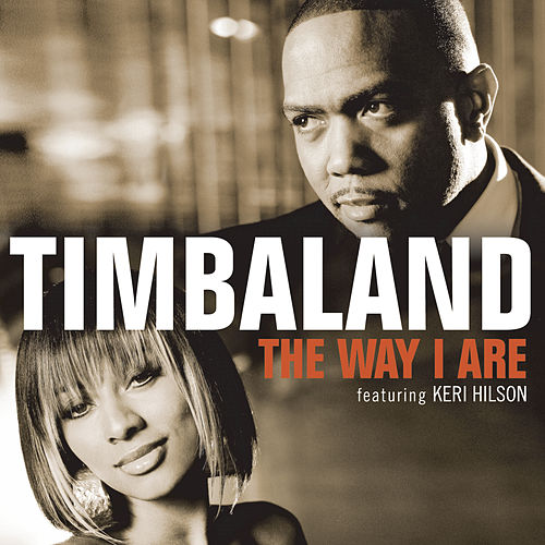 The Way I Are by Timbaland
