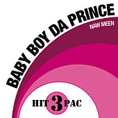 Naw Meen Hit Pack by Baby Boy Da Prince