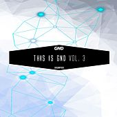 This Is Gnd, Vol. 3 by Various Artists