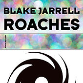Roaches by Blake Jarrell