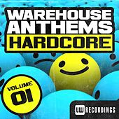 Warehouse Anthems: Hardcore Vol. 1 - EP by Various Artists