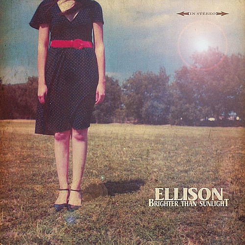 Brighter Than Sunlight by Ellison