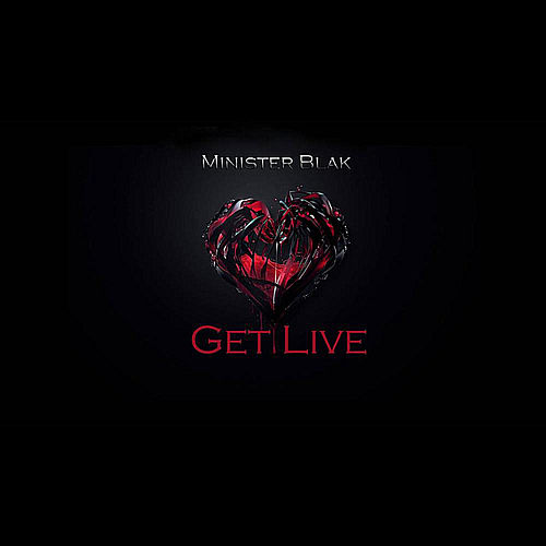 Get Live! by Minister Blak