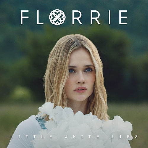 Little White Lies - EP by Florrie