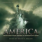 America: Imagine The World Without Her (Original Soundtrack Album) by Various Artists