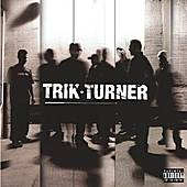 Trik Turner by Trik Turner