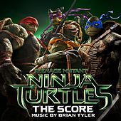 Teenage Mutant Ninja Turtles: The Score by Brian Tyler