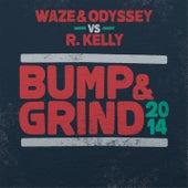Bump & Grind 2014 von Waze & Odyssey