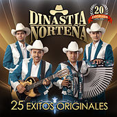 25 Exitos Originales by Dinastia Norteña