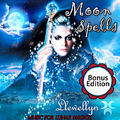 Moon Spells: Music for Lunar Magick: Bonus Edition by Llewellyn