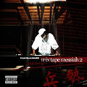 Mixtape Messiah 2 by Chamillionaire
