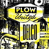 Delco by Plow United
