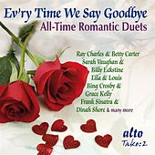 Evr'y Time We Say Goodbye - All-Time Romantic Duets by Various Artists