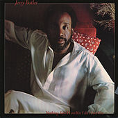 Nothing Says I Love You Like I Love You by Jerry Butler
