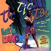 Tic Tic Tac Let's Dance by The Countdown Dance Masters