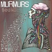 Bound by The Murmurs