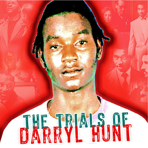 The Trials of Darryl Hunt Soundtrack by Various Artists