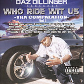 Who Ride Wit Us Vol 1 by Daz Dillinger