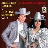 Mercedes Castro Y Chalino Sanchez by Chalino Sanchez
