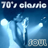 70's Classic Soul by Various Artists