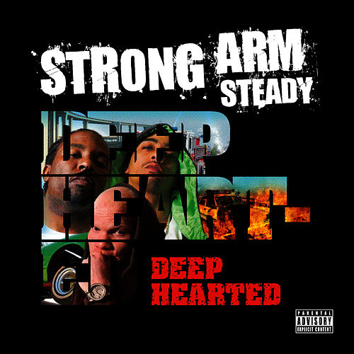 Deep Hearted by Strong Arm Steady