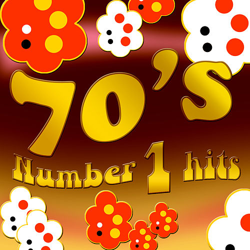 70's Number 1 Hits by Various Artists