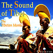 The Sound Of Tibet by The Tibetan Monks