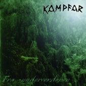 Fra Underverdenen by Kampfar
