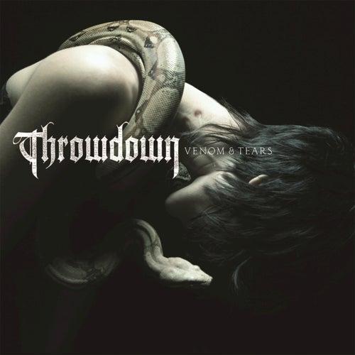 Venom & Tears by Throwdown
