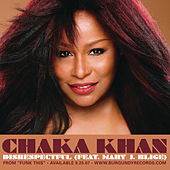 Disrespectful (featuring Mary J Blige) by Chaka Khan