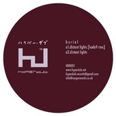 Distant Lights by Burial