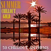 Summer Chillout Gold by Various Artists