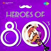 Heroes of 80's by Various Artists