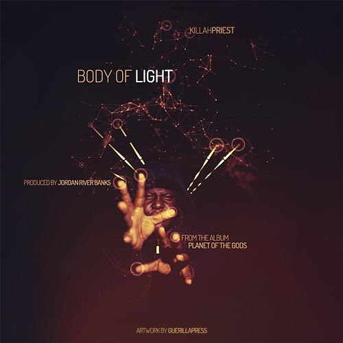 Body of Light by Killah Priest