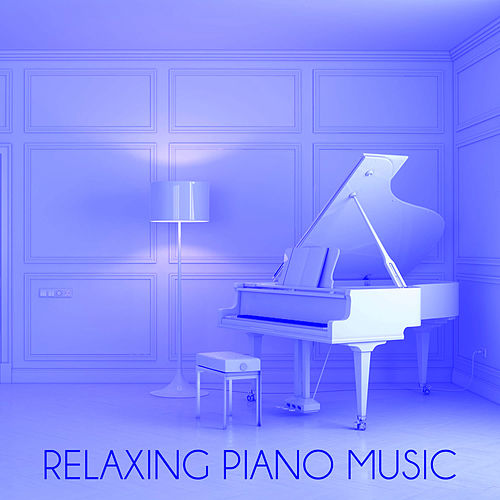 Relaxing Piano Music: The Best Classical Piano Music for Study, Calm and Concentration by Relaxing Piano Music