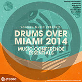 Drums Over Miami 2014 (Music Conference Essentials) by Various Artists