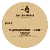 Missing You EP by West Norwood Cassette Library
