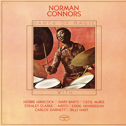 Dance of Magic by Norman Connors