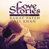 Love Stories Sung By Rahat Fateh Ali Khan by Various Artists