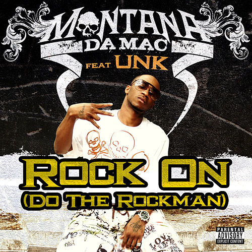 Rock On (Do The Rock Man) by Montana da Mac