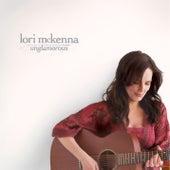 Unglamorous by Lori McKenna