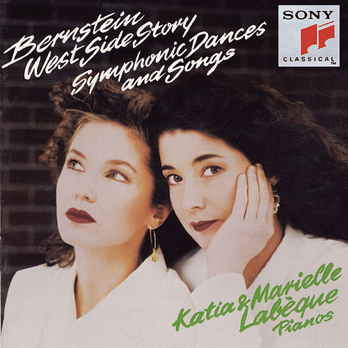 Bernstein: Symphonic Dances and Songs from West Side Story by Katia Labeque; Marielle Labeque