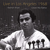 Live In Los Angeles by Ustad Alla Rakha