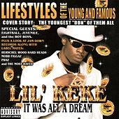 It Was All A Dream by Lil' Keke